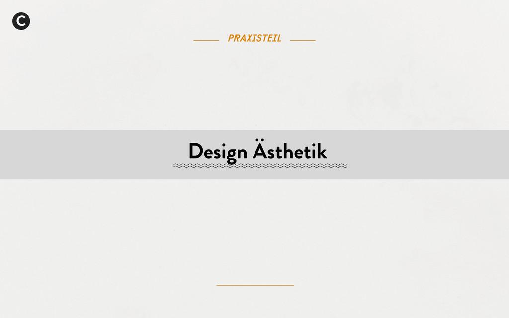 Praxisteil C Design Ästhetik