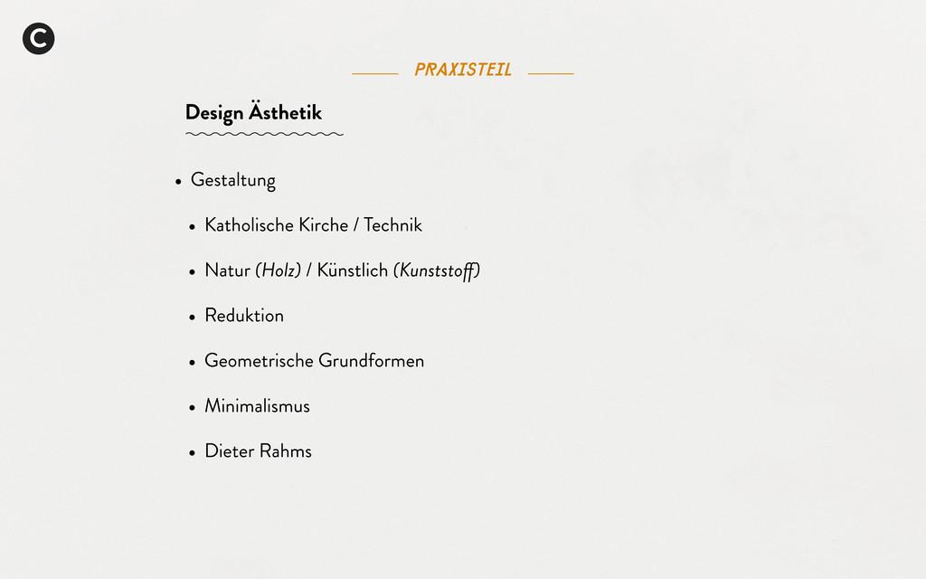 C Praxisteil Design Ästhetik • Gestaltung • Kat...