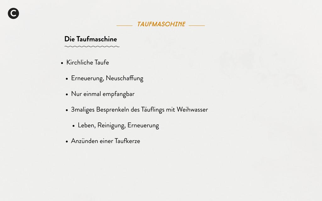C taufmaschine Die Taufmaschine • Kirchliche Ta...