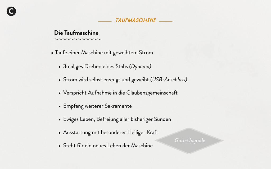 C taufmaschine Die Taufmaschine Gott-Upgrade • ...