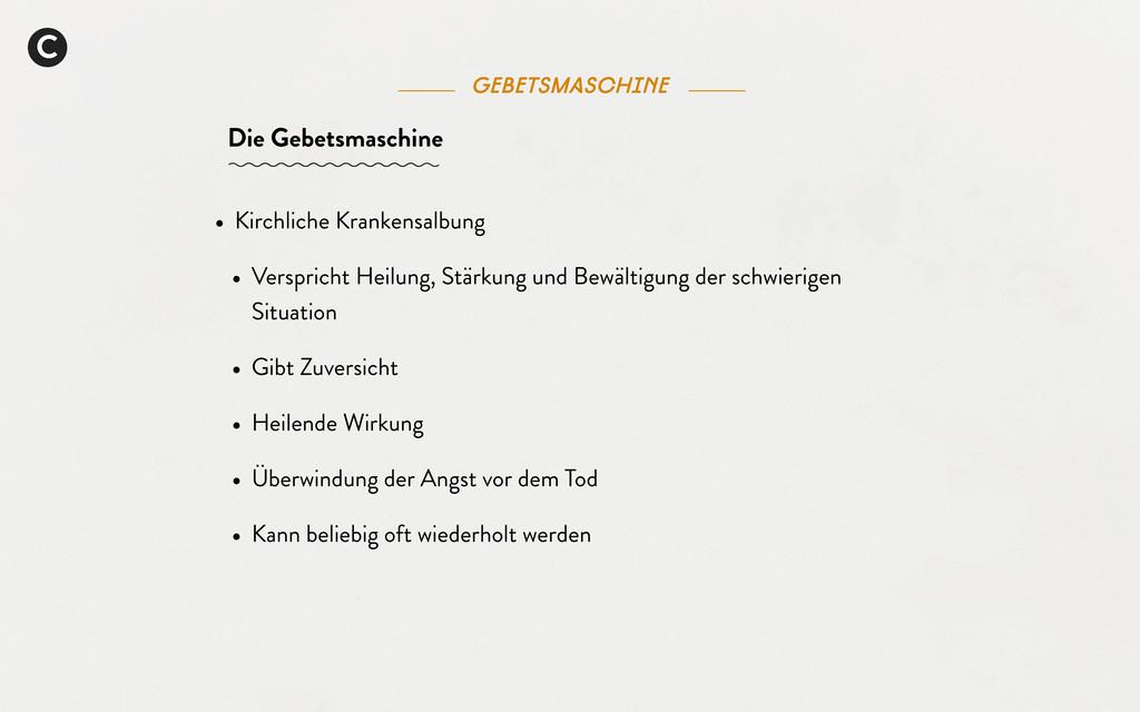 C Die Gebetsmaschine Gebetsmaschine • Kirchlich...
