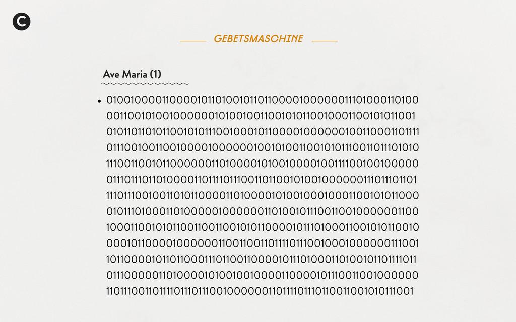 C Gebetsmaschine Ave Maria (1) • 01001000011000...