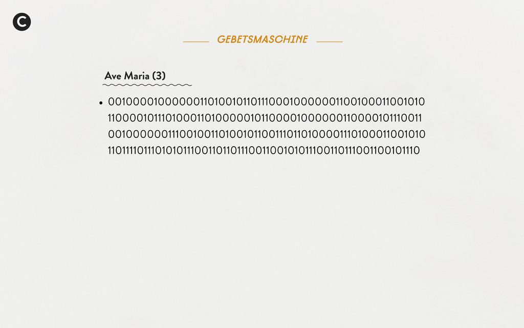 C Gebetsmaschine Ave Maria (3) • 00100001000000...