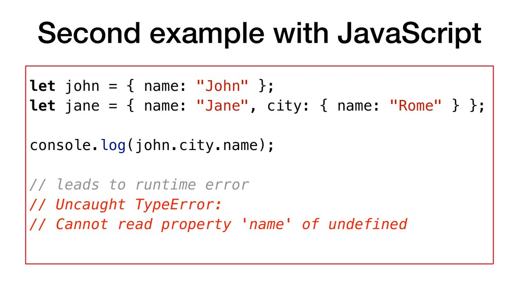 Second example with JavaScript let john = { nam...