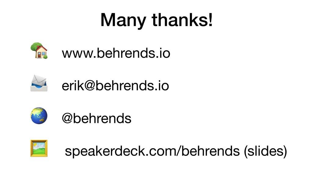 Many thanks! ' www.behrends.io  ( erik@behrends...