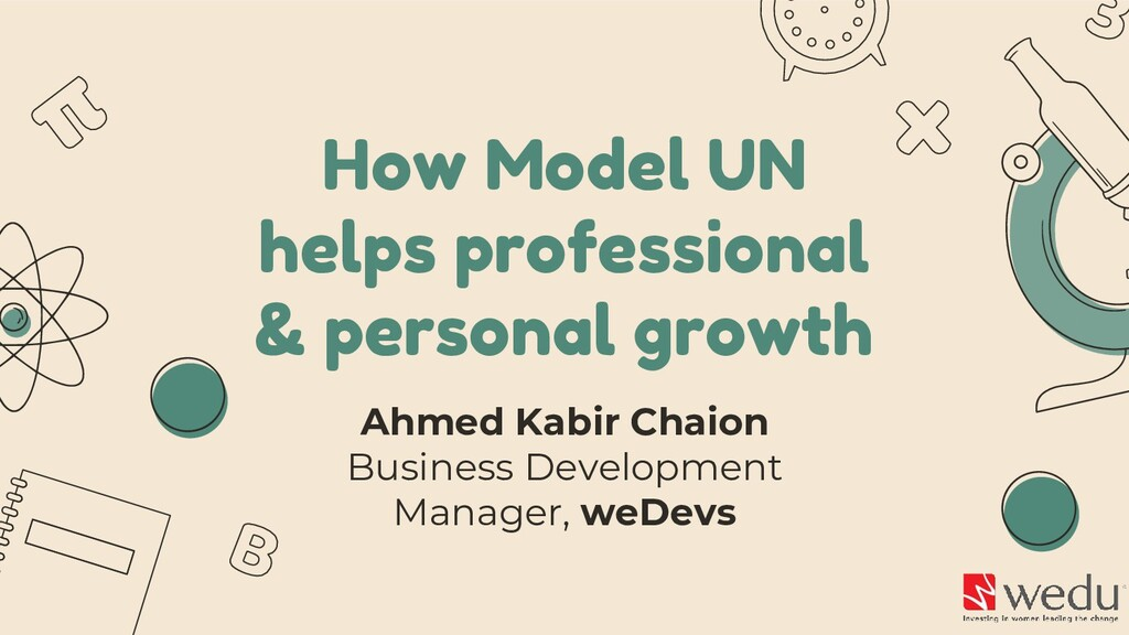 How Model UN helps professional & personal grow...