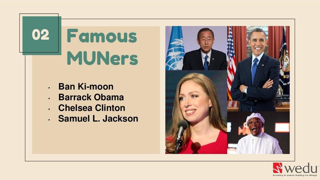 Famous MUNers 02 • Ban Ki-moon • Barrack Obama ...