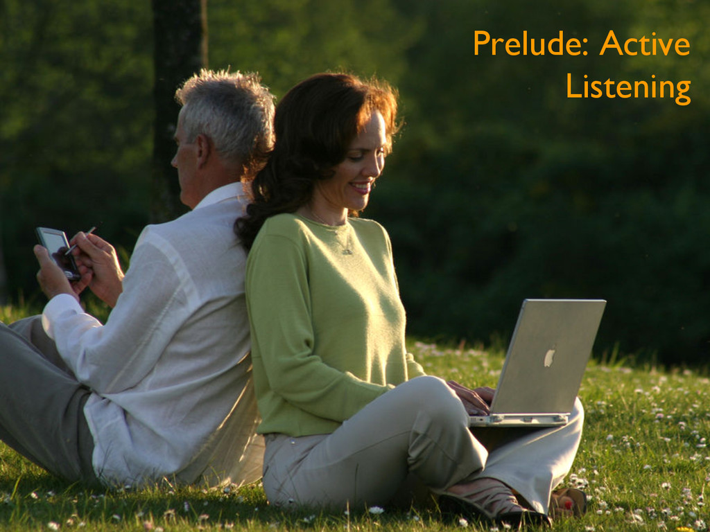 Prelude: Active Listening