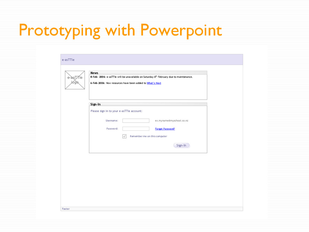 Prototyping with Powerpoint Footer e-asTTle Wel...