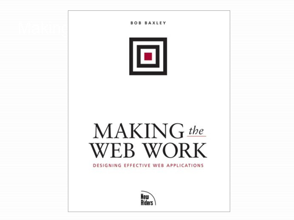 Making the web work