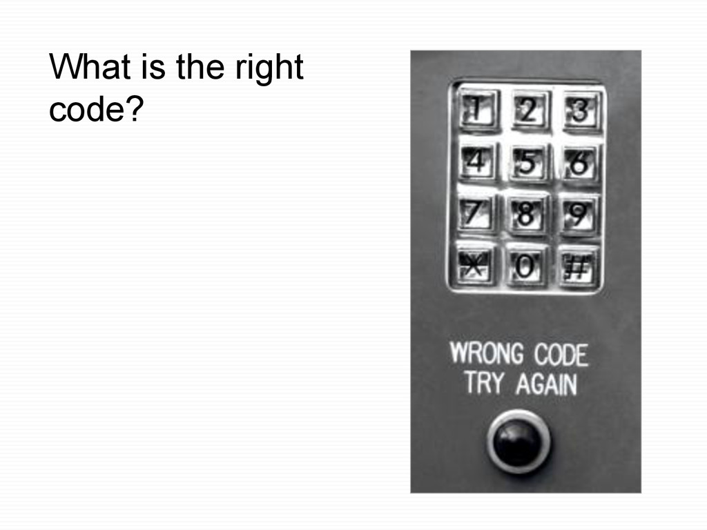 What is the right code?