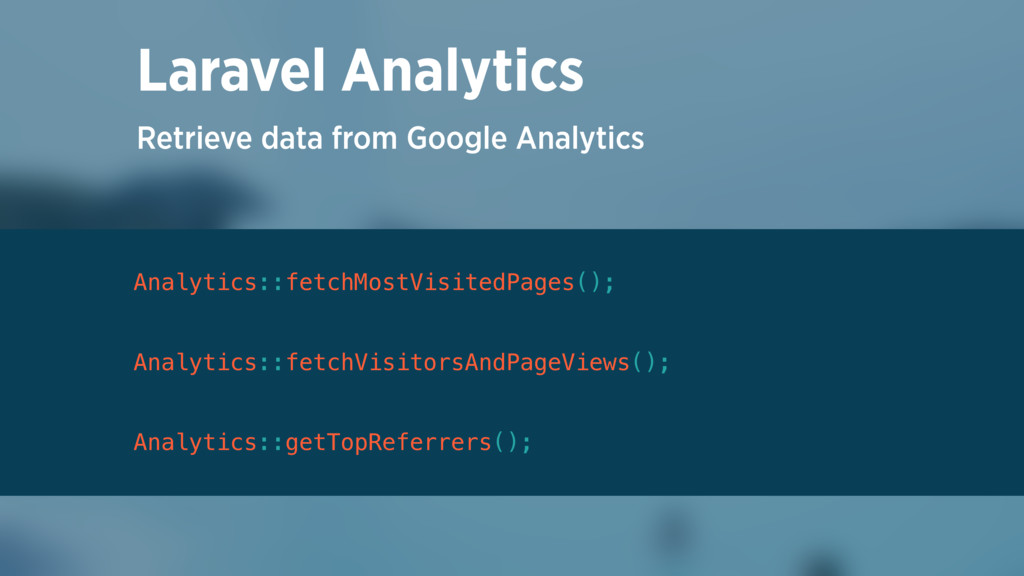 Retrieve data from Google Analytics Laravel Ana...