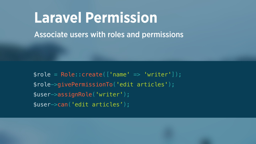Associate users with roles and permissions Lara...