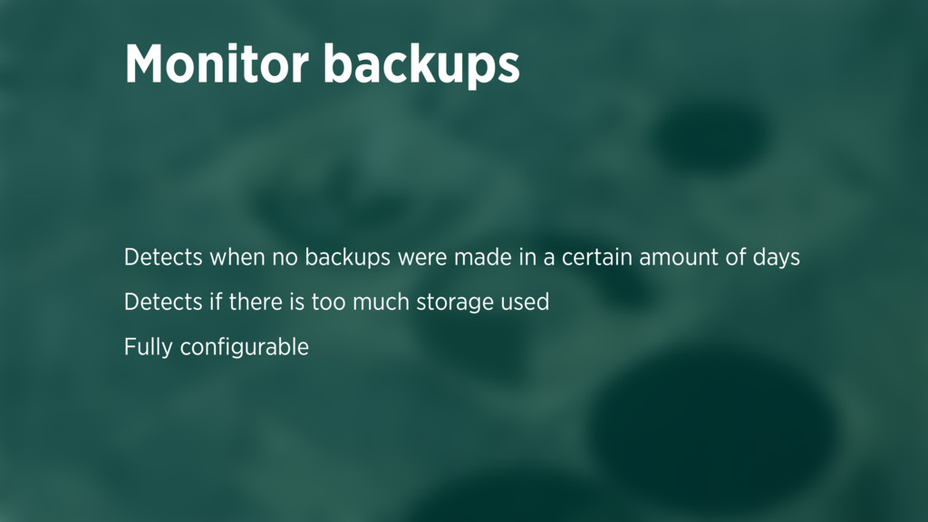 Detects when no backups were made in a certain ...