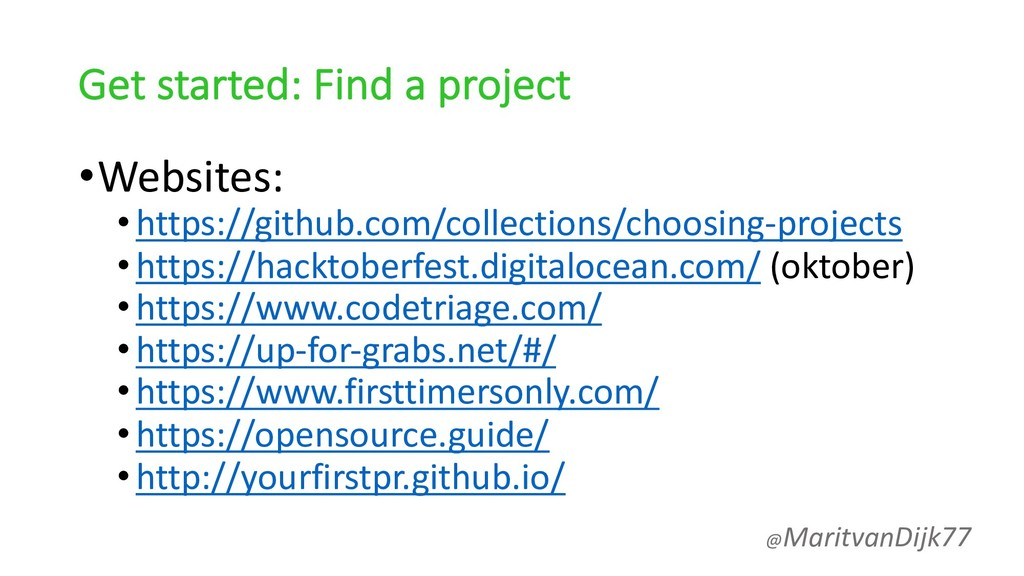Get started: Find a project •Websites: •https:/...