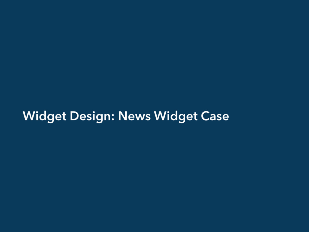 Widget Design: News Widget Case