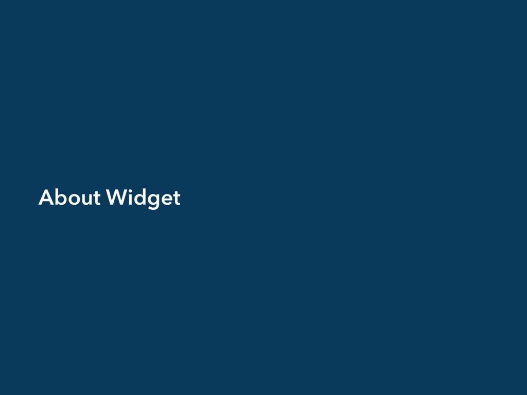 About Widget