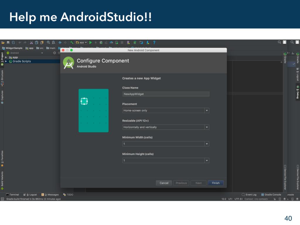Help me AndroidStudio!! 40