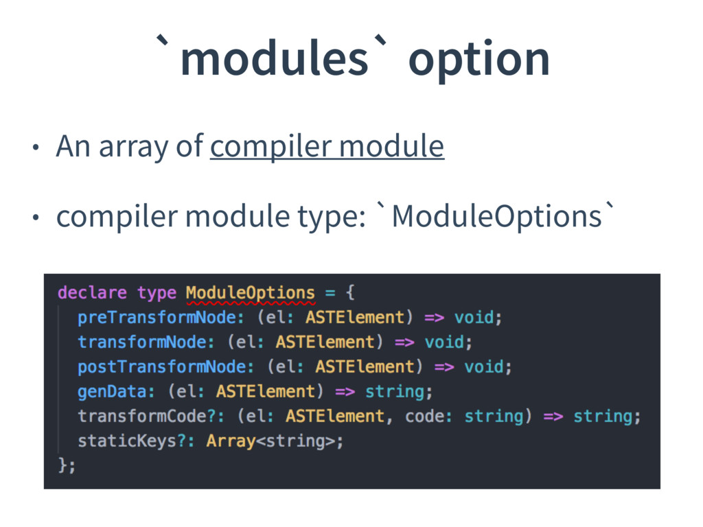 • An array of compiler module • compiler module...