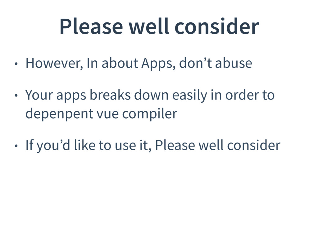 Please well consider • However, In about Apps, ...