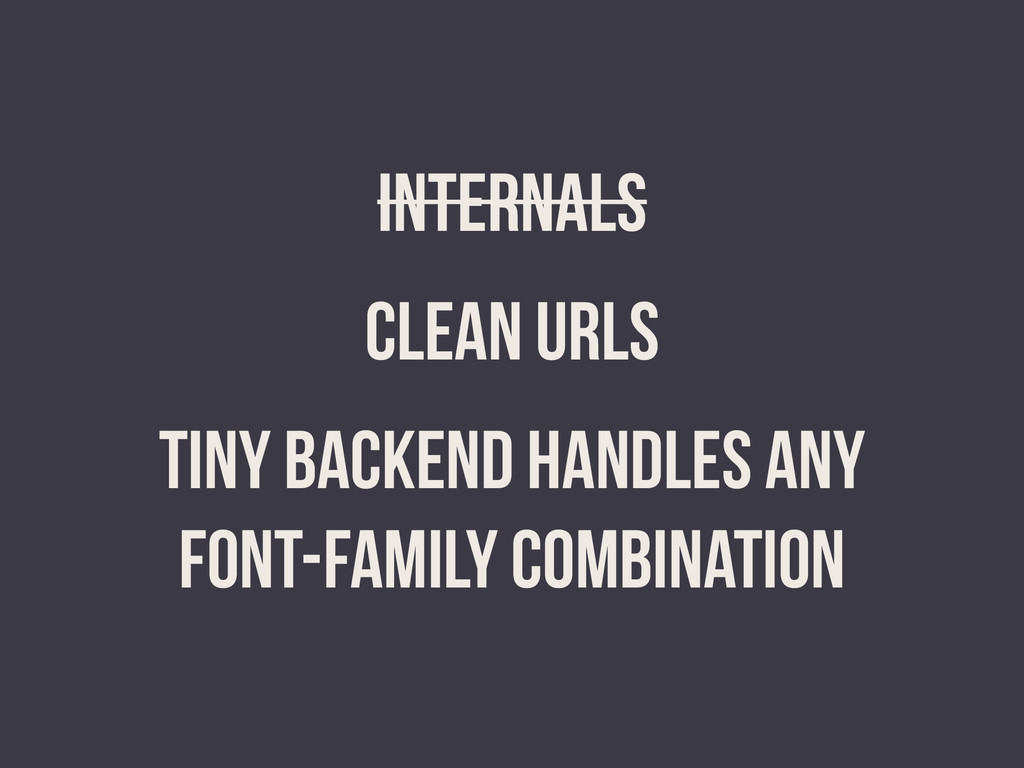 INTERNALS CLEAN URLS TINY BACKEND HANDLES ANY f...