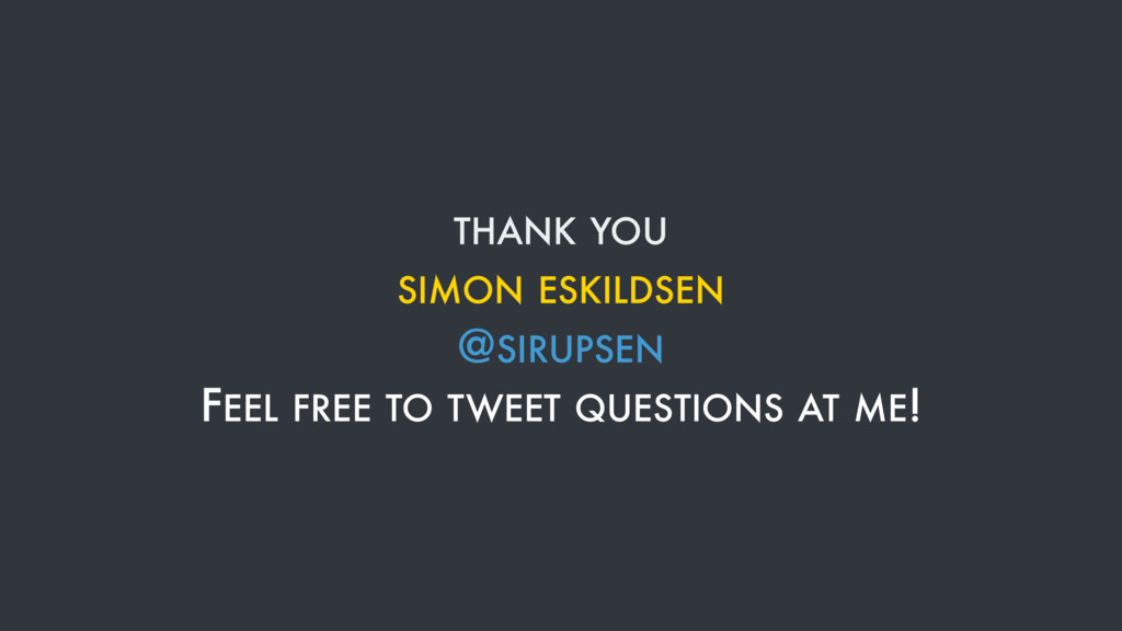 THANK YOU SIMON ESKILDSEN @SIRUPSEN FEEL FREE T...