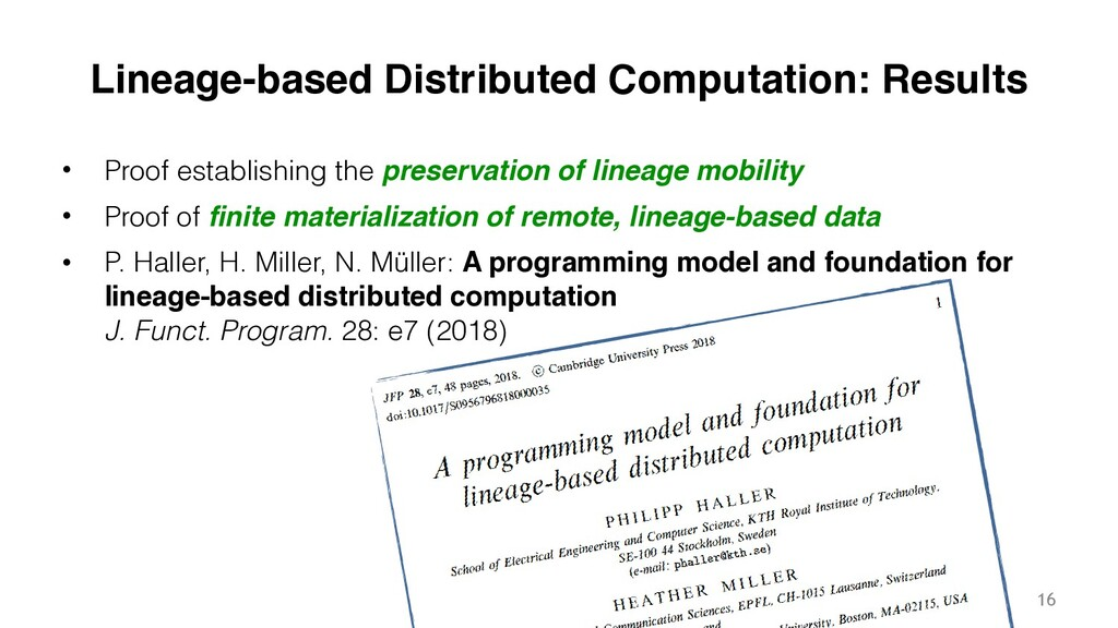 Philipp Haller Lineage-based Distributed Comput...