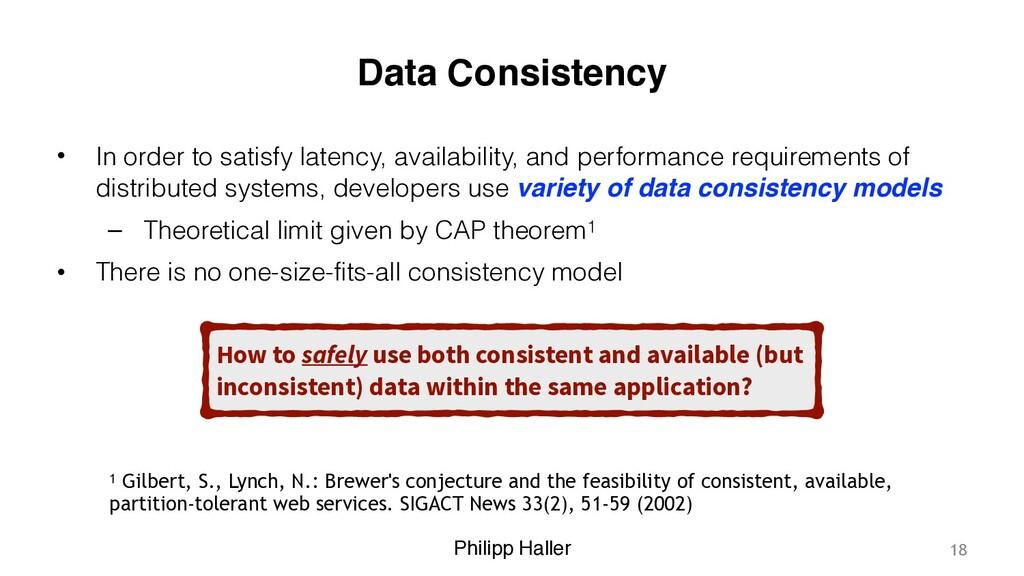 Philipp Haller Data Consistency • In order to s...