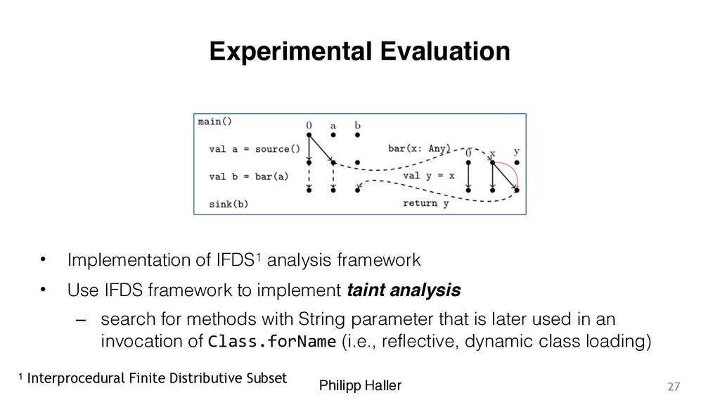 Philipp Haller Experimental Evaluation • Implem...