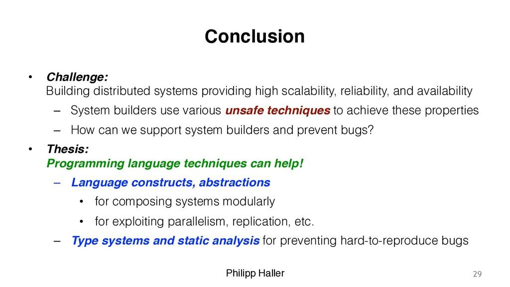 Philipp Haller Conclusion • Challenge: Buildin...