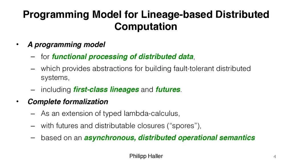 Philipp Haller Programming Model for Lineage-ba...