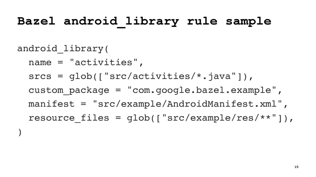 Bazel android_library rule sample android_libra...