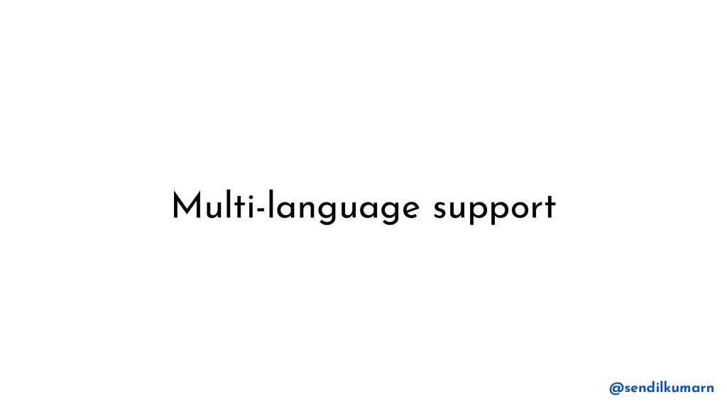 Multi-language support @sendilkumarn