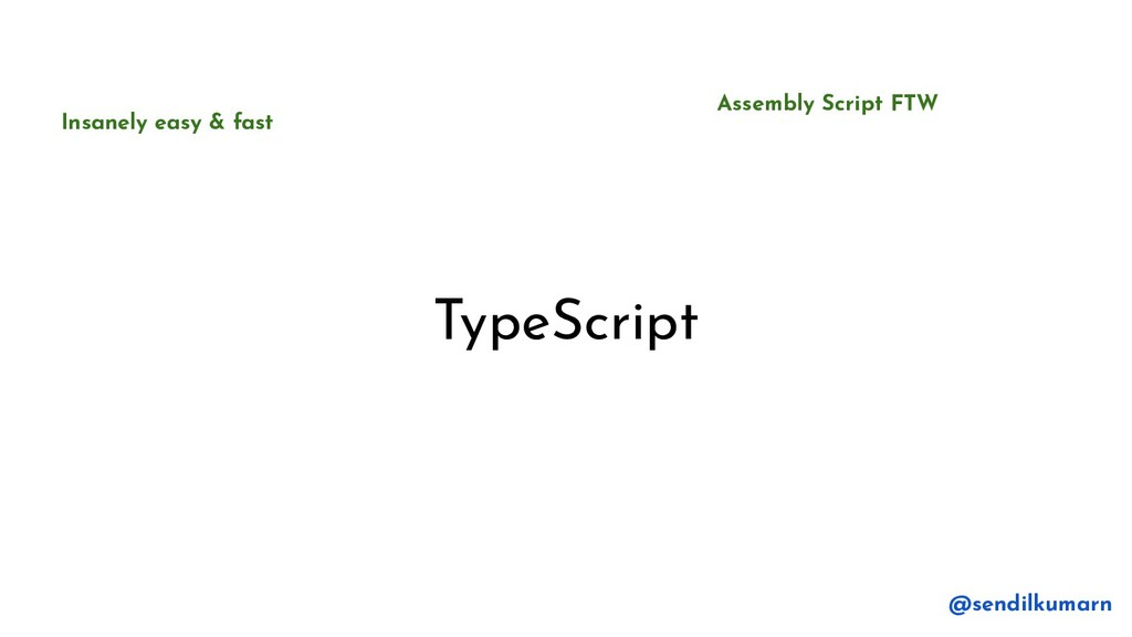 TypeScript Assembly Script FTW Insanely easy & ...