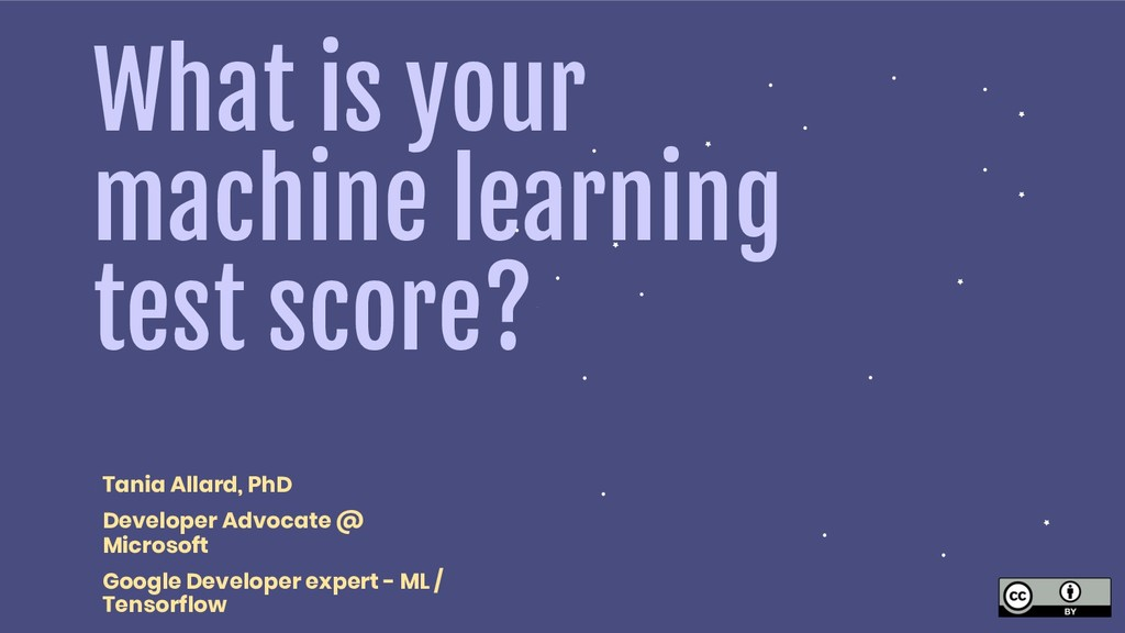 What is your machine learning test score? Tania...