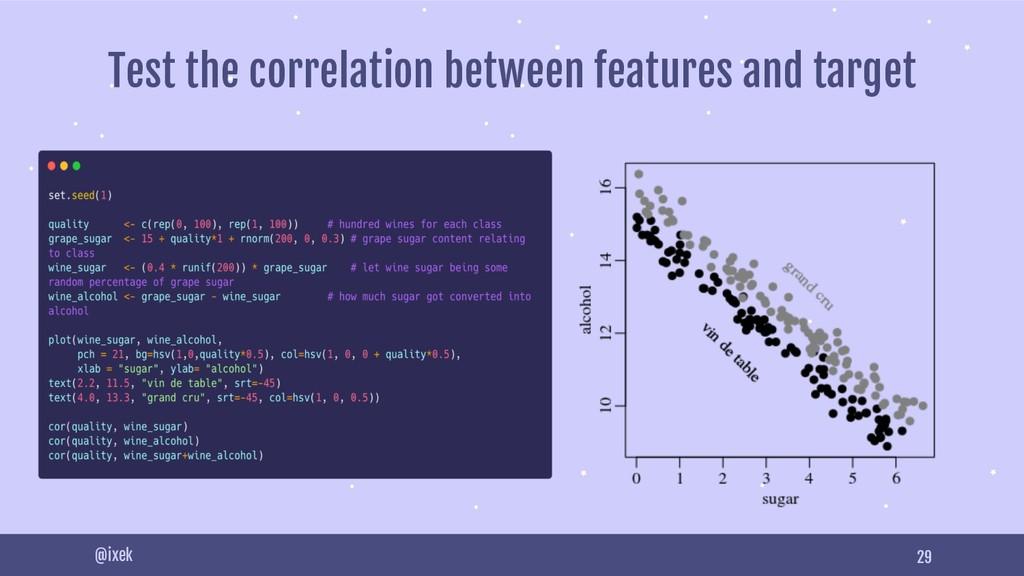 29 @ixek Test the correlation between features ...