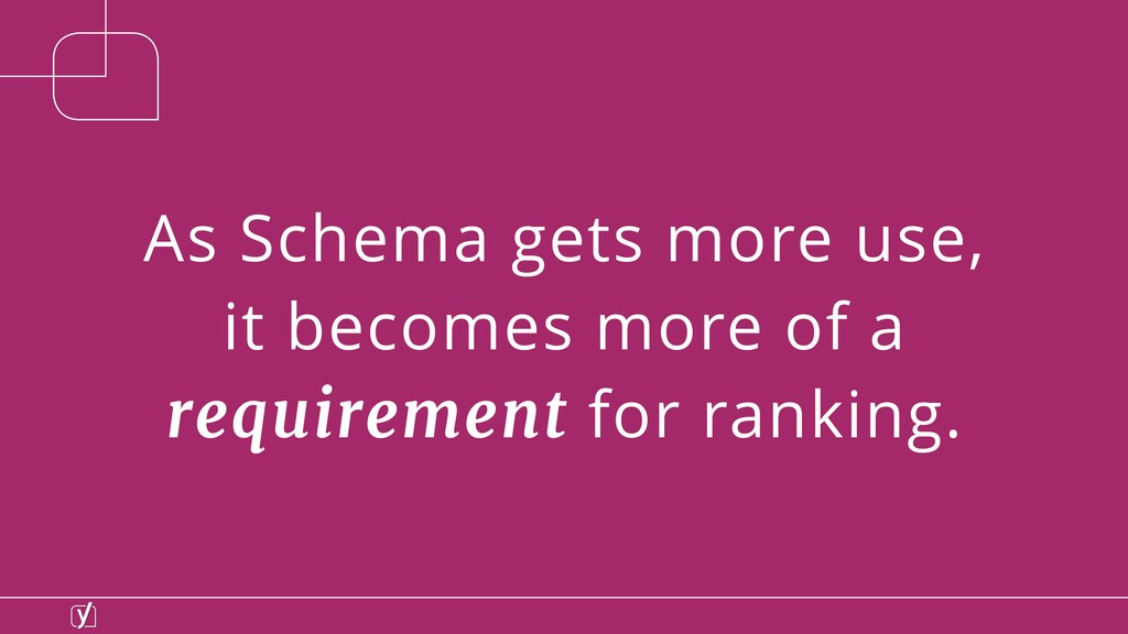 As Schema gets more use, it becomes more of a r...