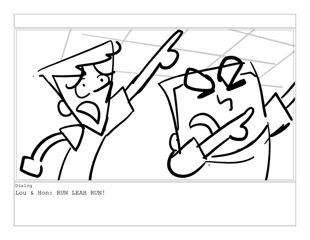 Dialog Lou & Hon: RUN LEAH RUN!