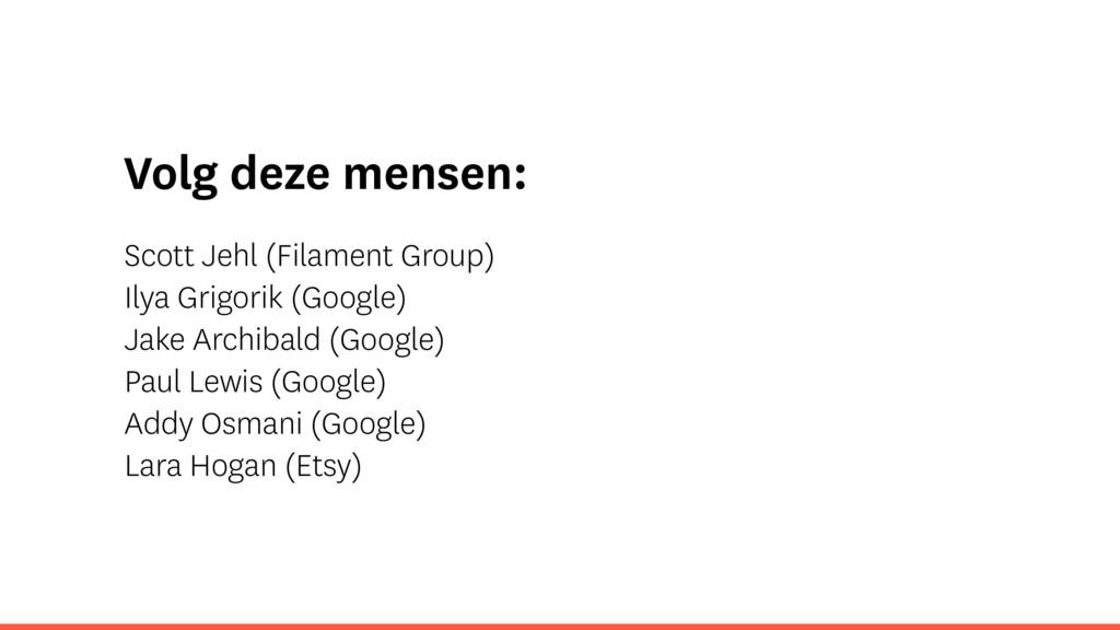 Volg deze mensen: Scott Jehl (Filament Group) I...