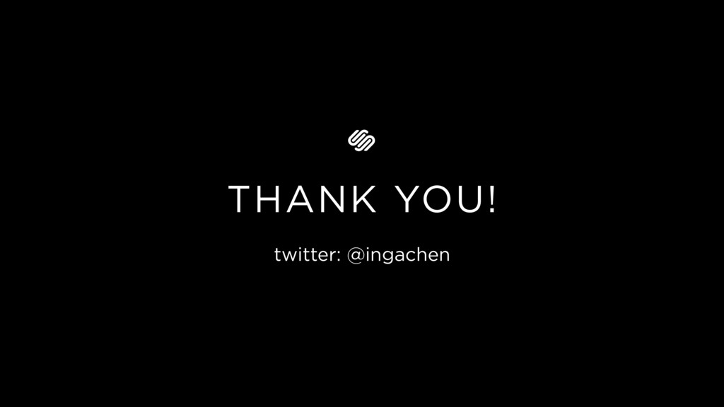 twitter: @ingachen THANK YOU!