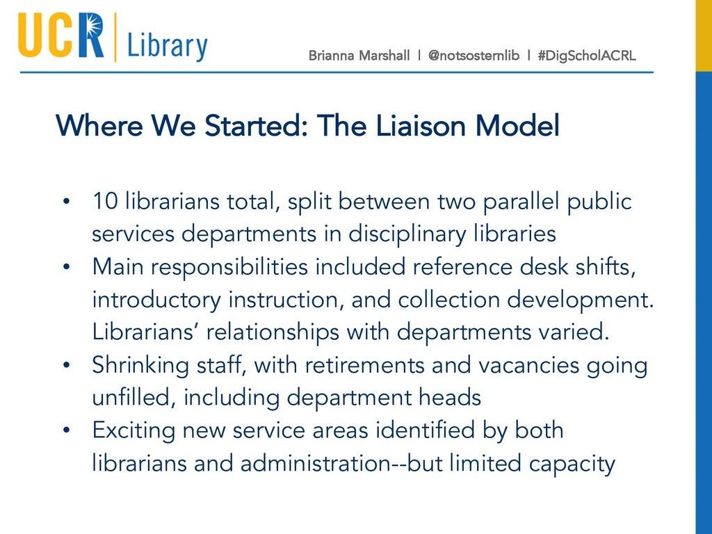 Where We Started: The Liaison Model • 10 librar...