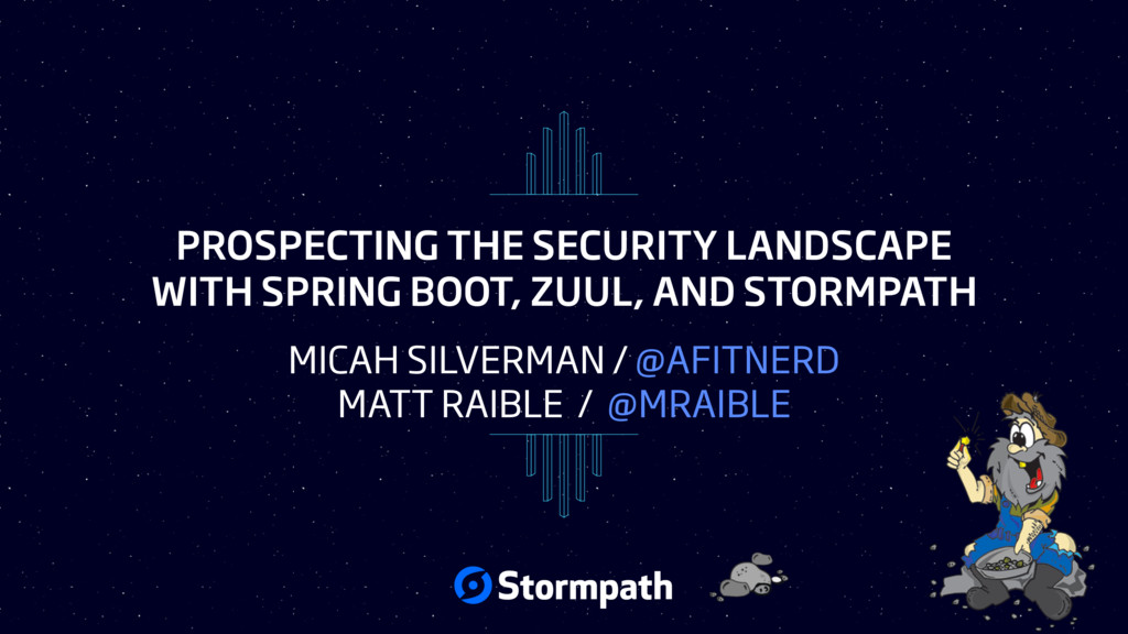 PROSPECTING THE SECURITY LANDSCAPE WITH SPRING ...