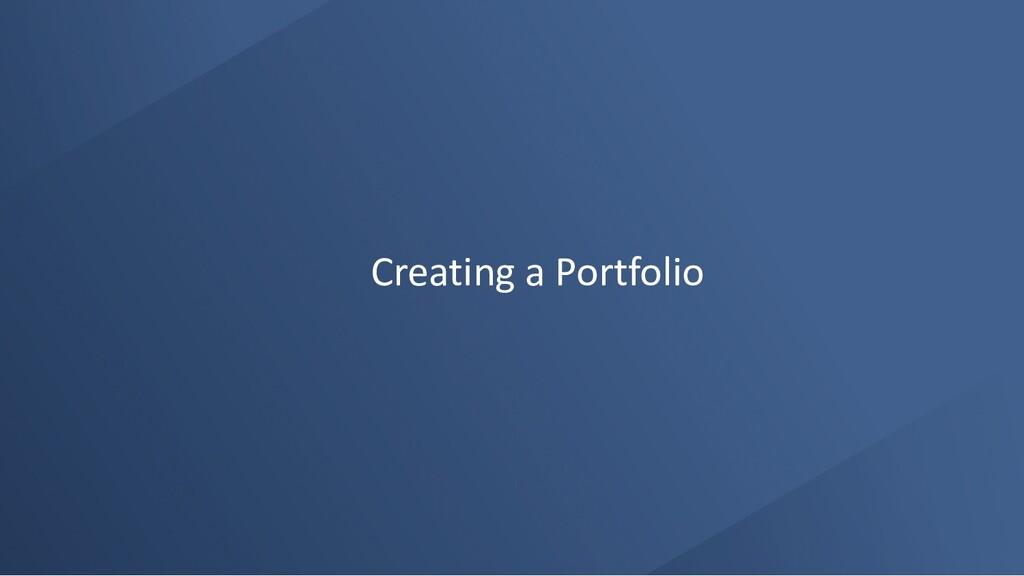 Creating a Portfolio