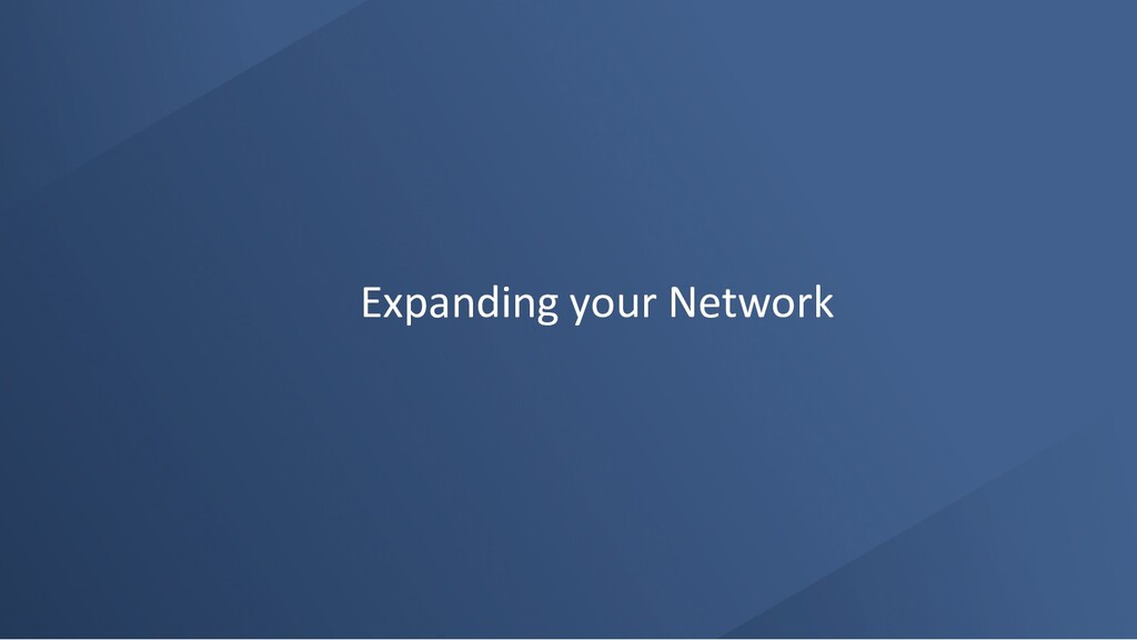 Expanding your Network