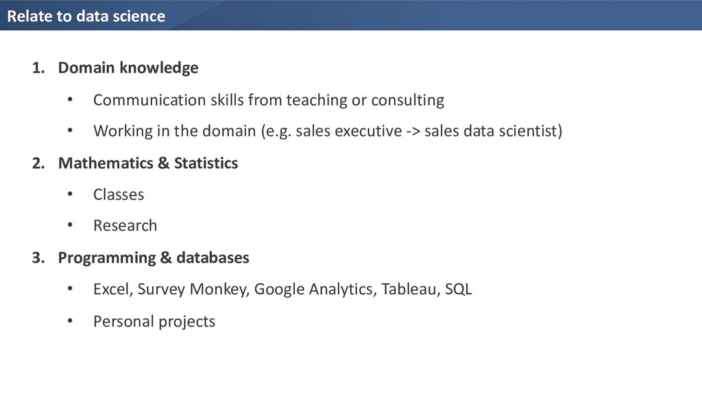 Relate to data science 1. Domain knowledge • Co...