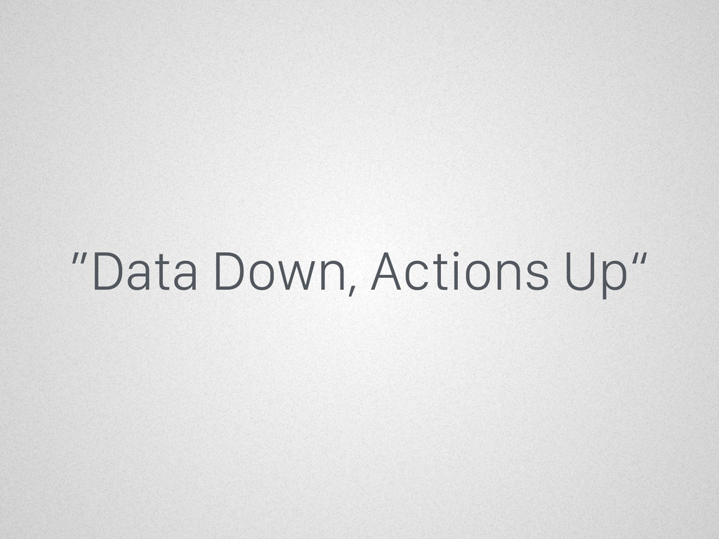 """Data Down, Actions Up"""