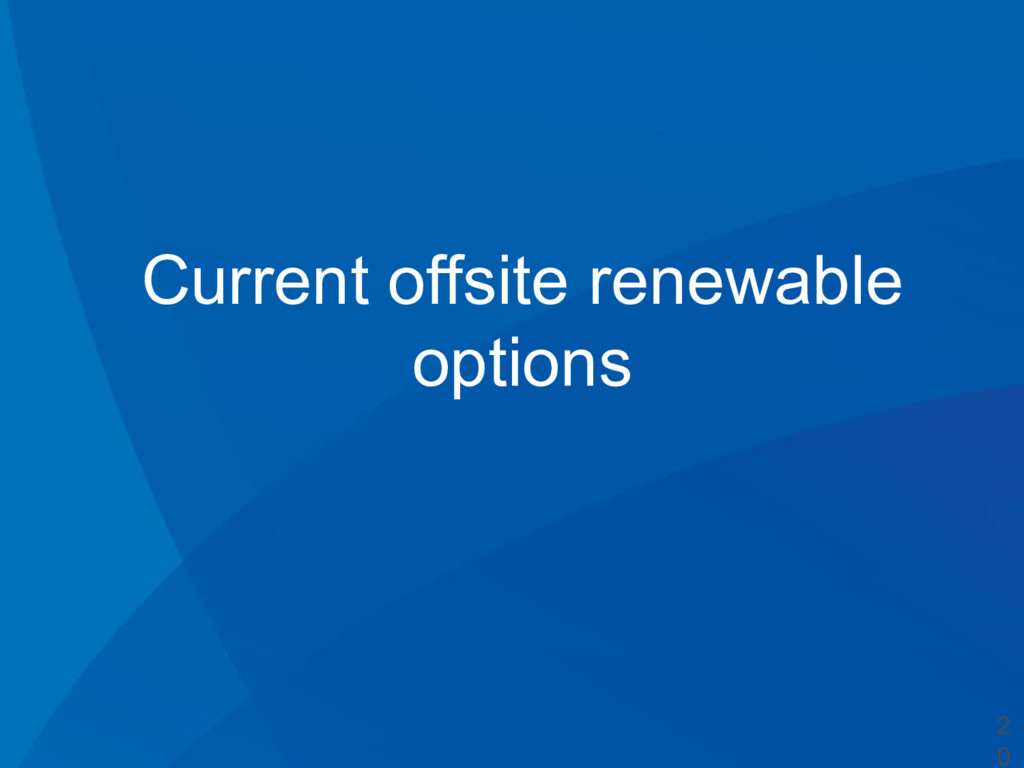 Current offsite renewable options 2 0
