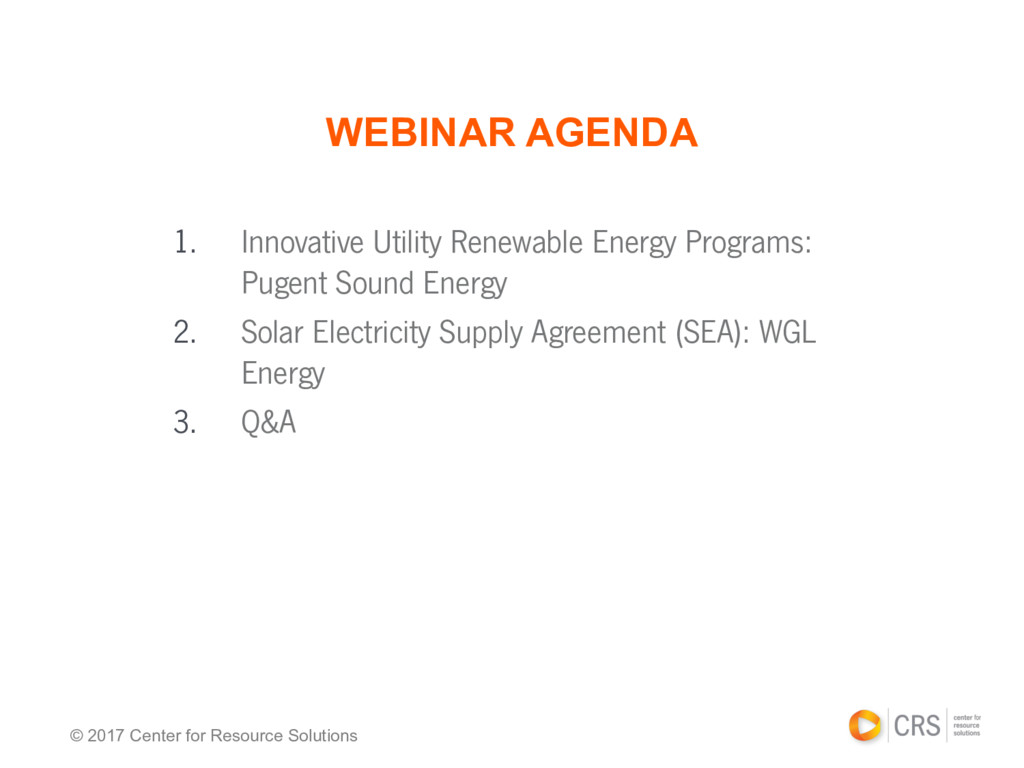 © 2017 Center for Resource Solutions WEBINAR AG...