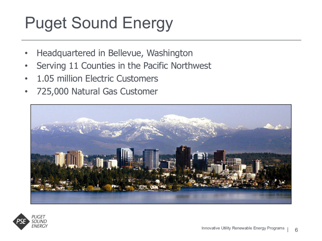 6 Puget Sound Energy Innovative Utility Renewab...