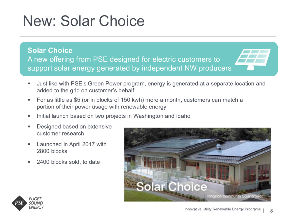 8 Solar Choice A new offering from PSE designed...